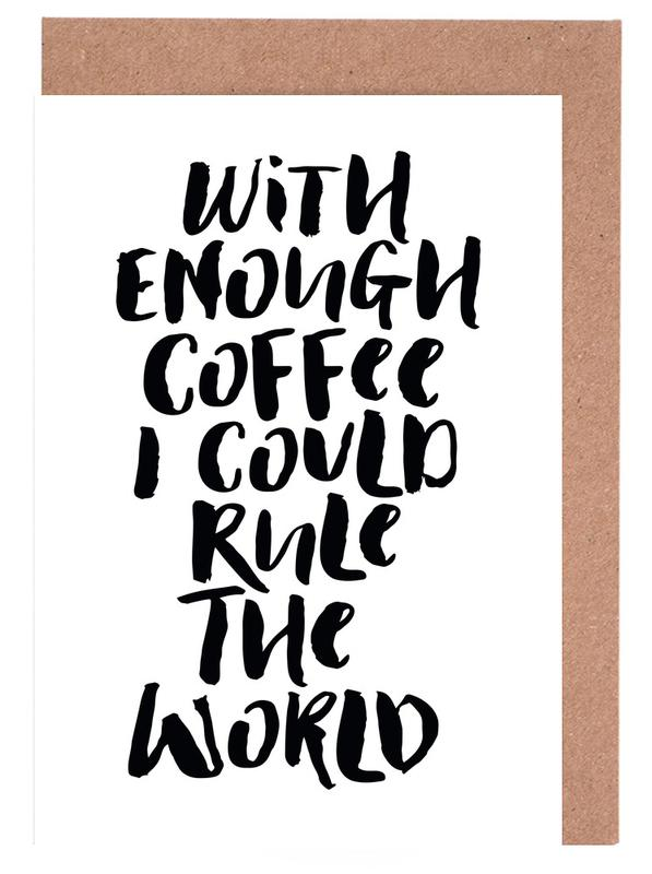 With Enough Coffee I Could Rule the World Greeting Card Set