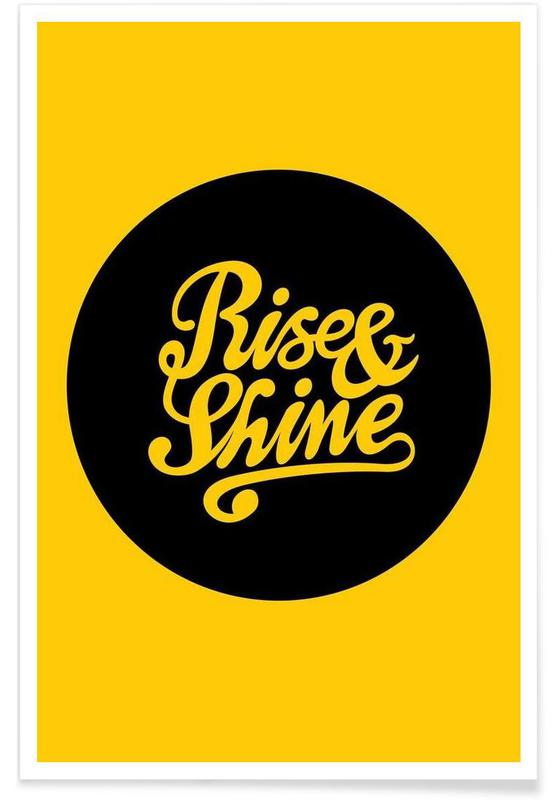 Rise & Shine -Poster