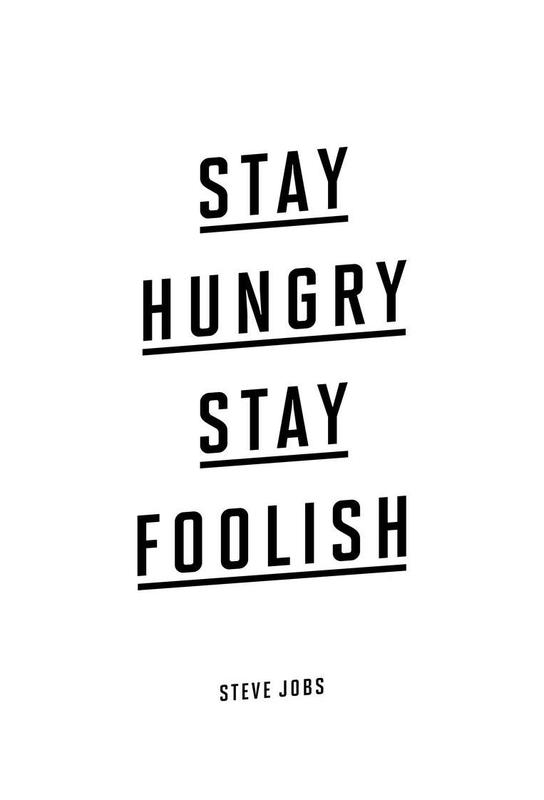 Stay Hungry Stay Foolish Steve Jobs Acrylglasbild