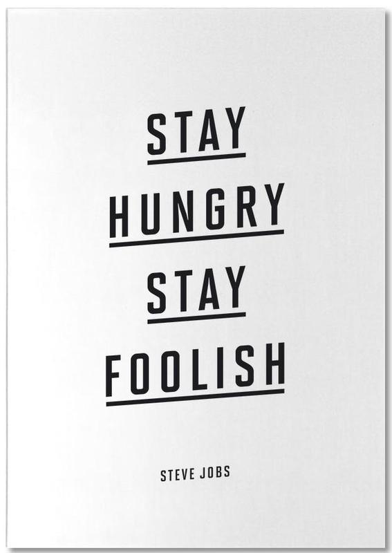 Stay Hungry Stay Foolish Steve Jobs Notizblock