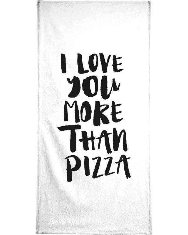 I Love You More Than Pizza serviette de bain