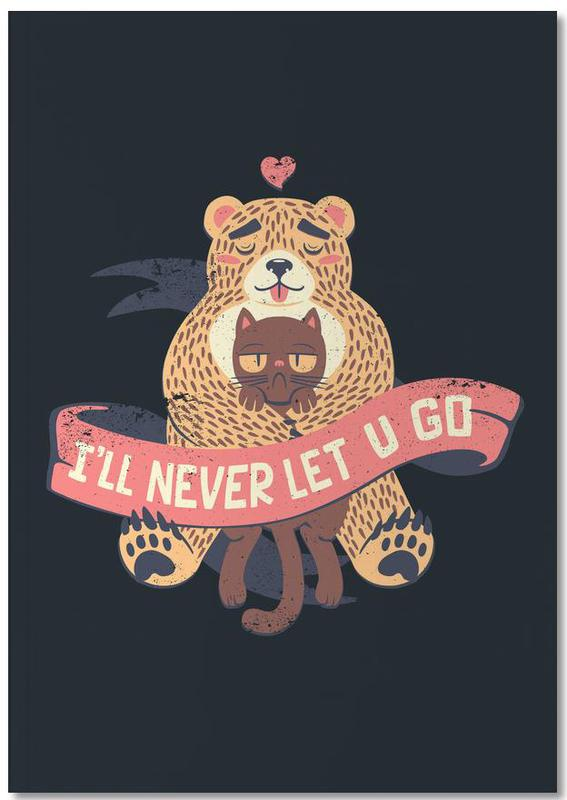 I'll Never Let You Go Bear Love Cat Notebook