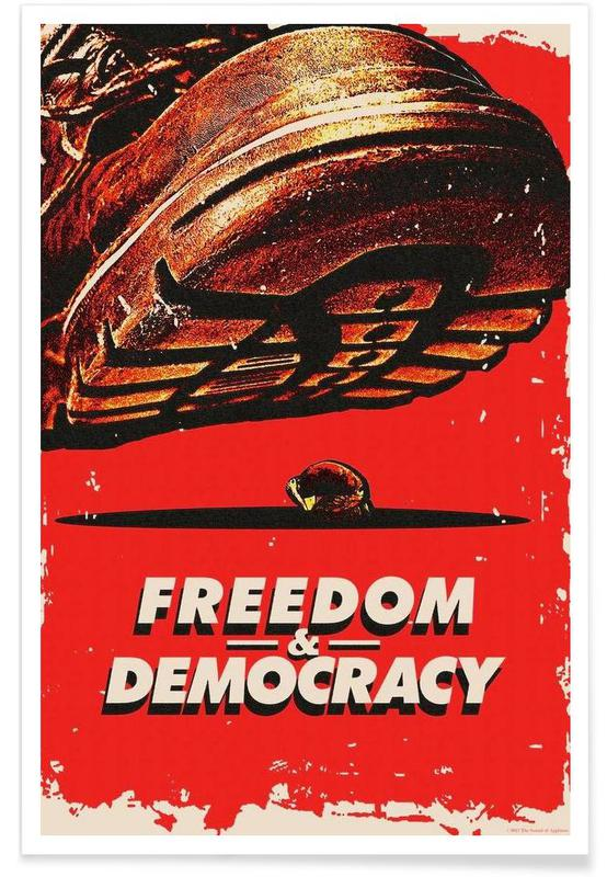 Freedom & Democracy Poster