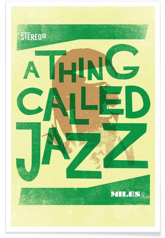Thing called jazz Miles Davis Poster