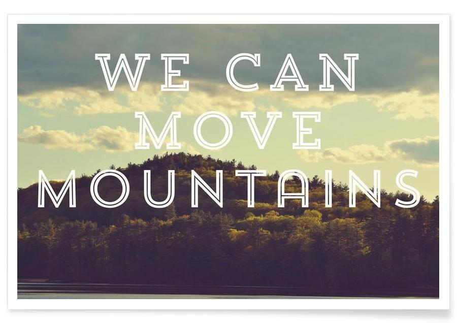 We Can Move Mountains Poster