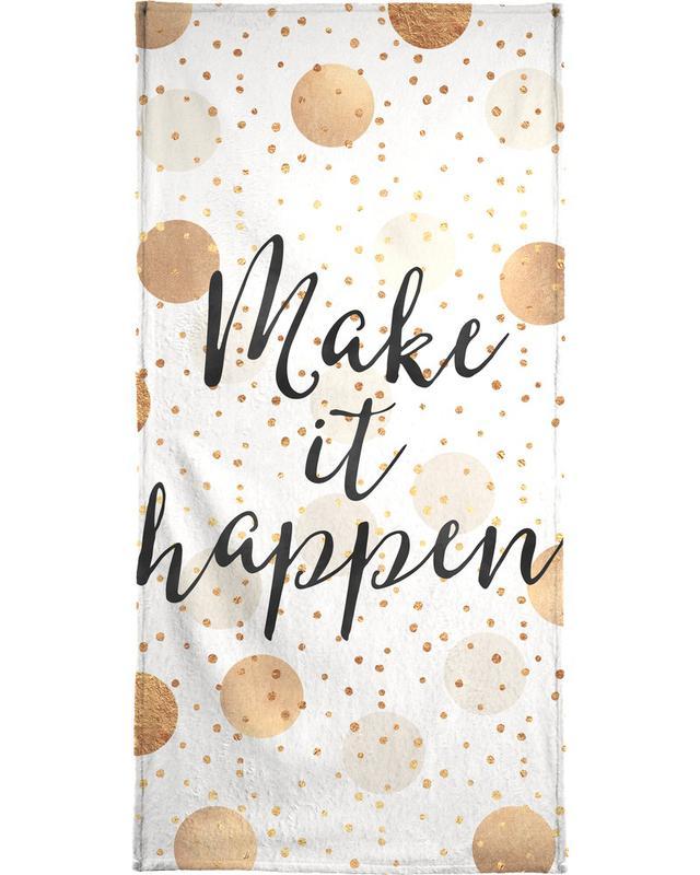 Make it Happen -Handtuch