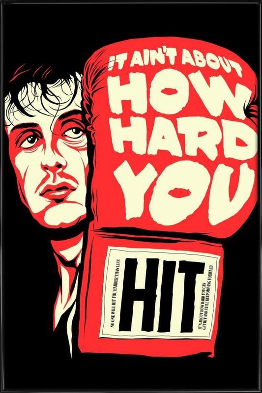How Hard You Hit ingelijste poster