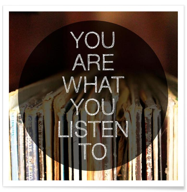 You Are What You Listen To Poster