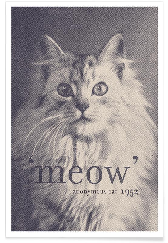Famous Quote - Cat Poster