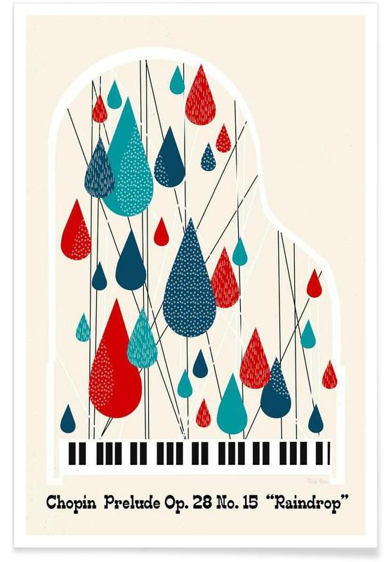 Chopin - Raindrop Prelude by Prelude Posters Poster