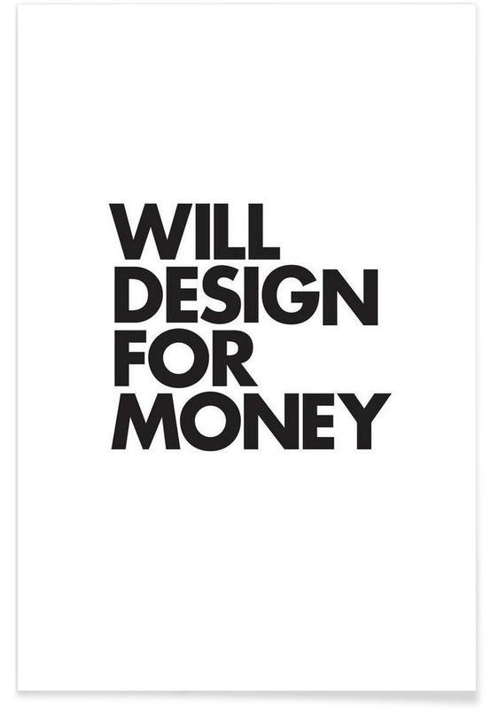 Design For Money Poster