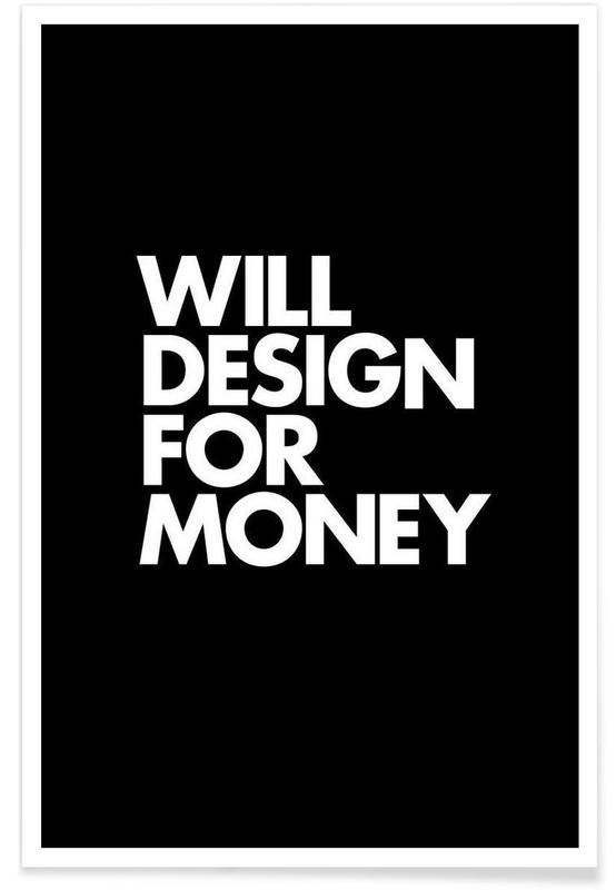 Design For Money White Poster