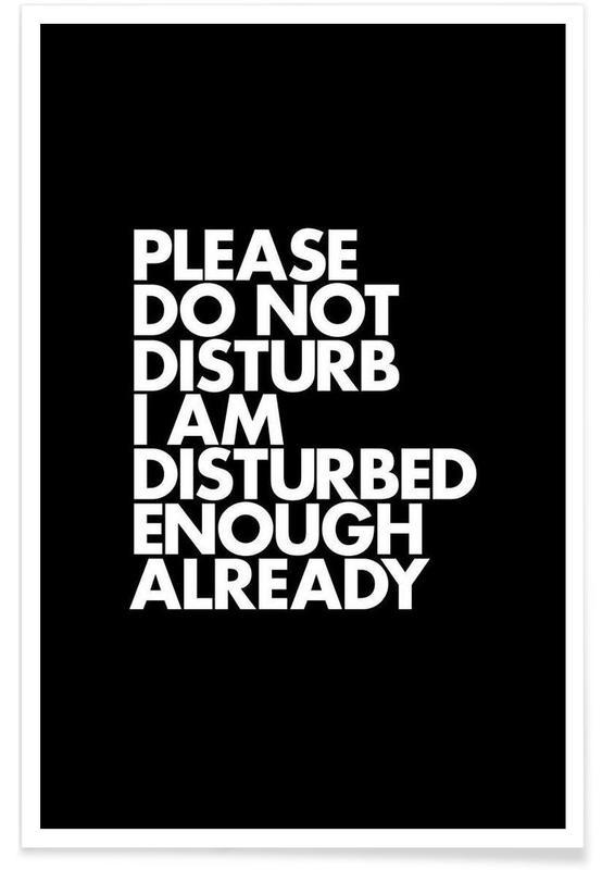 Do Not Disturb White Poster