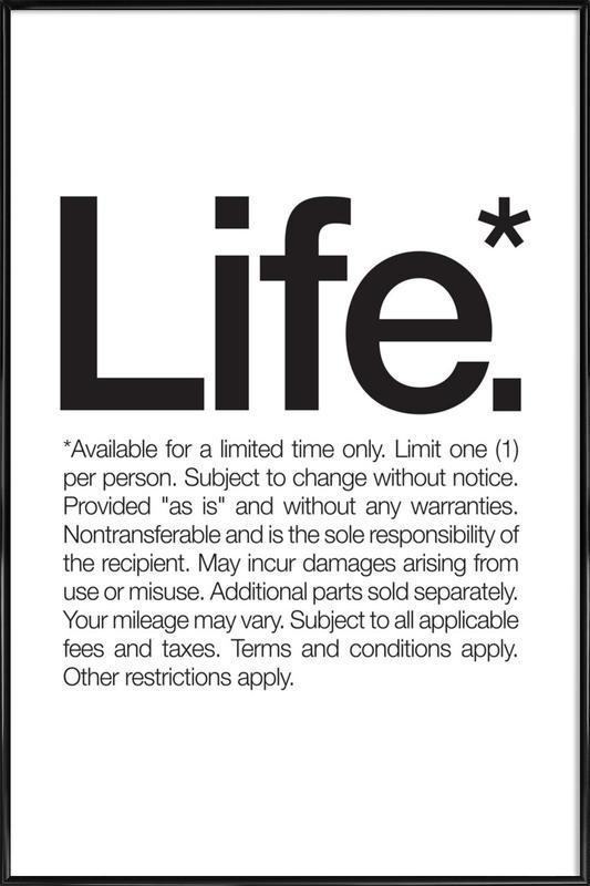 Life* (Black) Framed Poster