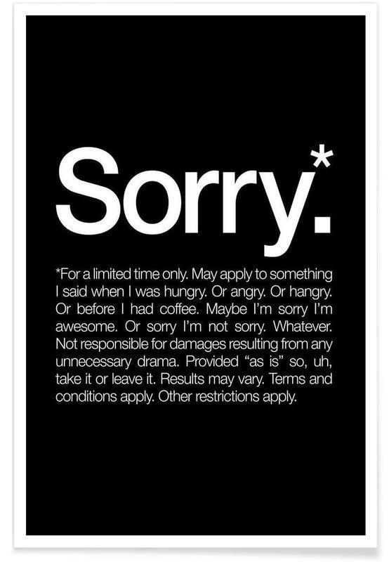Sorry* (White) Poster