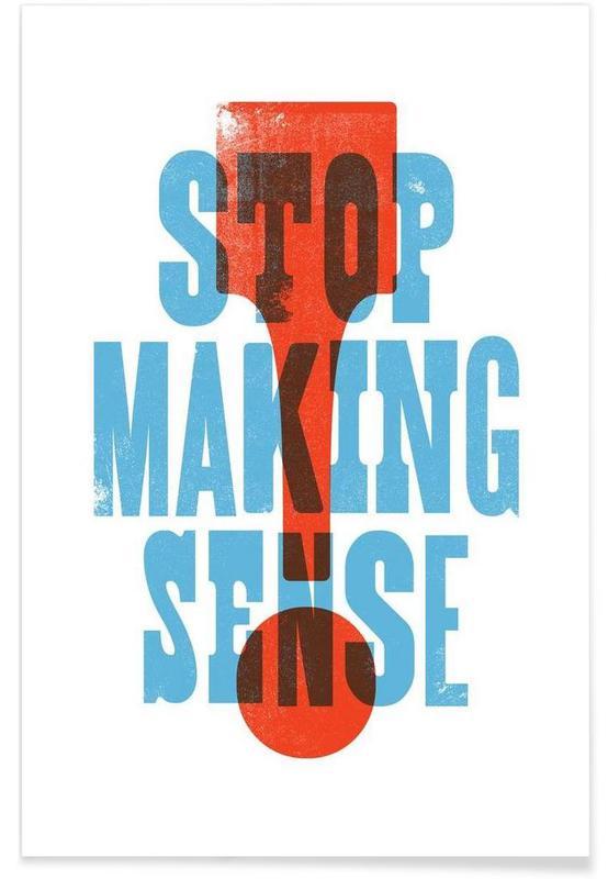 STOP MAKING SENSE -Poster