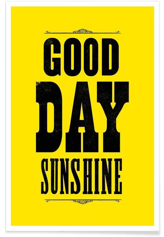 GOOD DAY SUNSHINE Poster