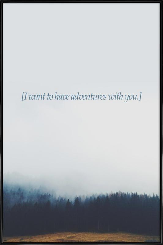 Adventures With You Framed Poster
