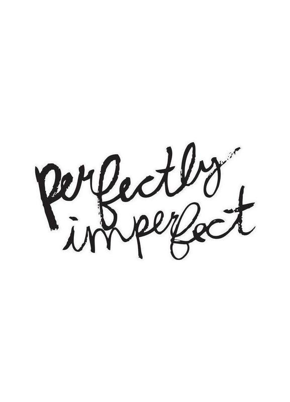 Perfectly Imperfect -Leinwandbild
