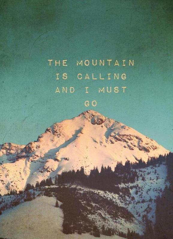 Mountain Is Calling -Leinwandbild