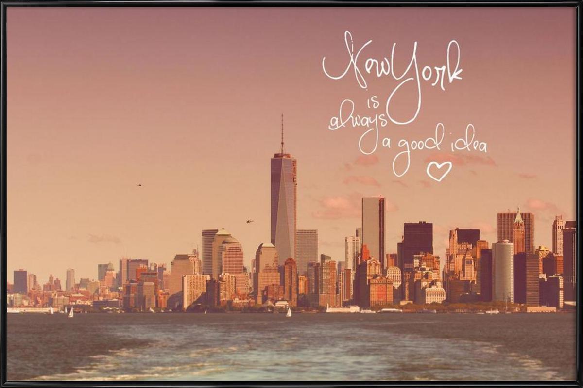 New York Is Always a Good Idea Framed Poster