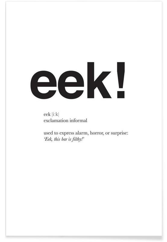 The eek interjection Premium Poster