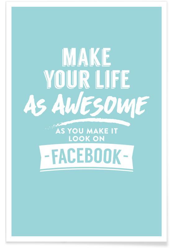 Facebook Life Premium Poster