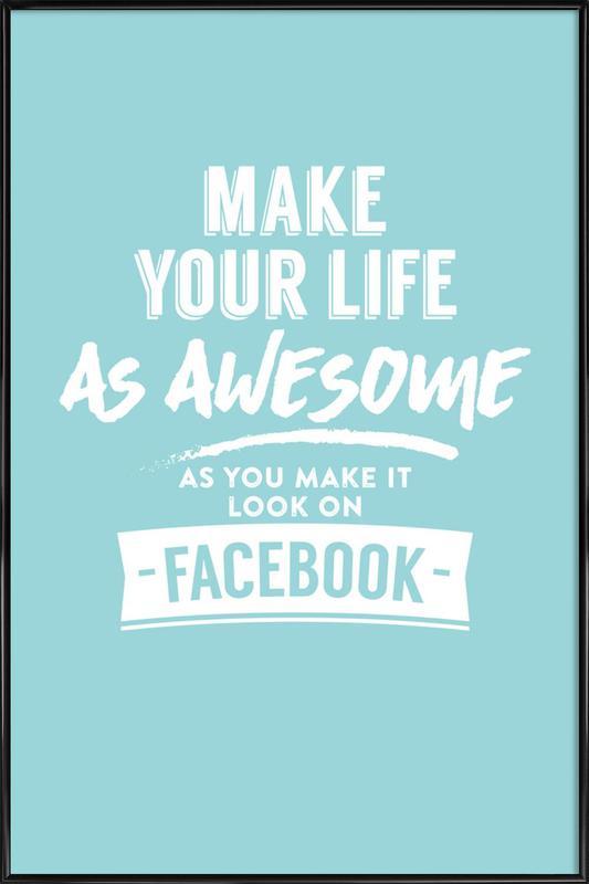 Facebook Life Gerahmtes Poster