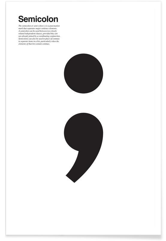 Semicolon Premium Poster