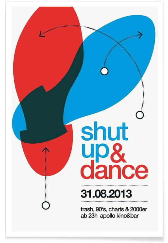 Shut Up And Dance! Poster