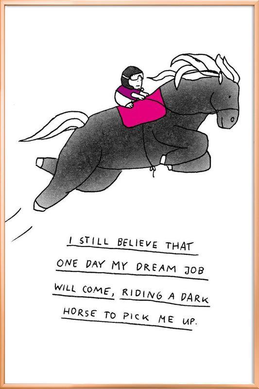 Dream Job Poster im Alurahmen