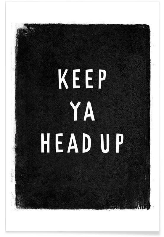 Keep ya head up Poster