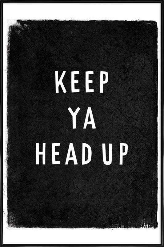 Keep ya head up Framed Poster