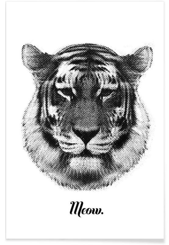Tiger says Meow Poster