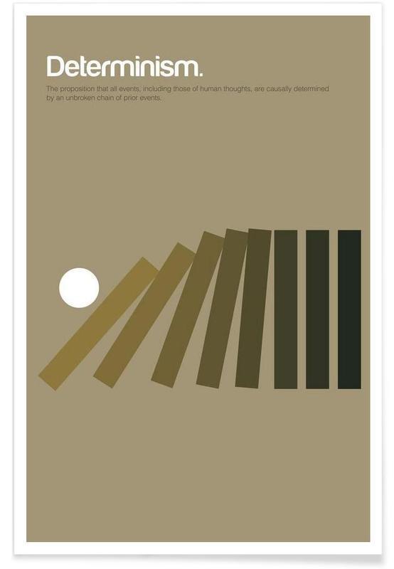 Déterminisme - Definition minimaliste affiche