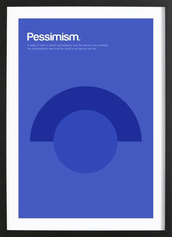 Pessimism Framed Print