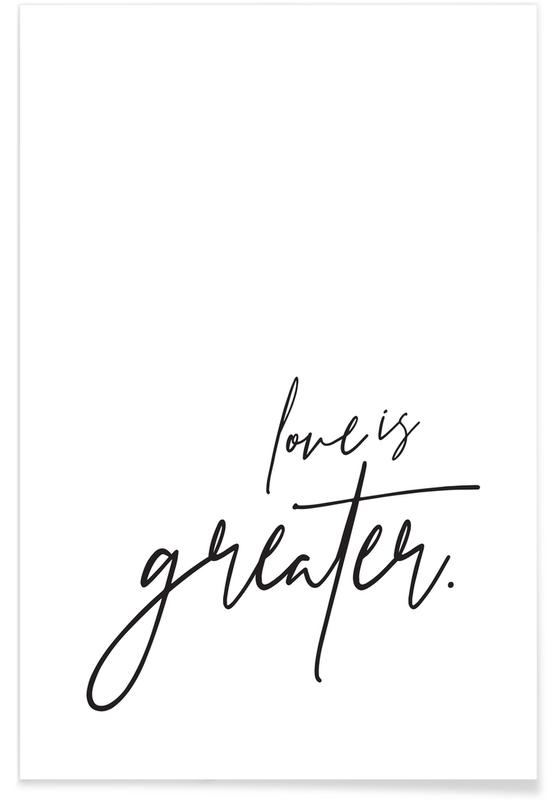 Love is Greater Plakat