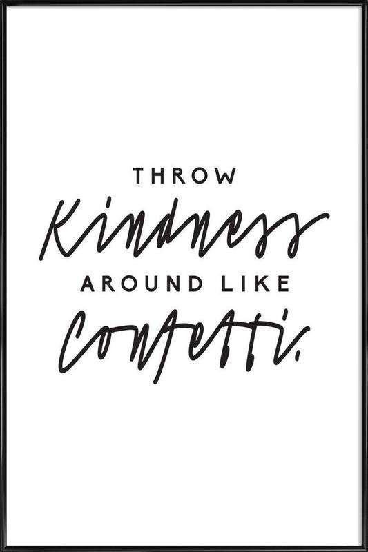 Throw Kindness Around ingelijste poster