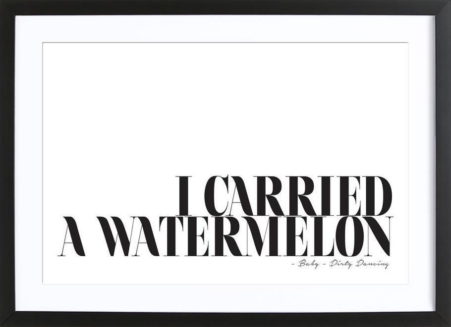 I Carried A Watermelon -Bild mit Holzrahmen