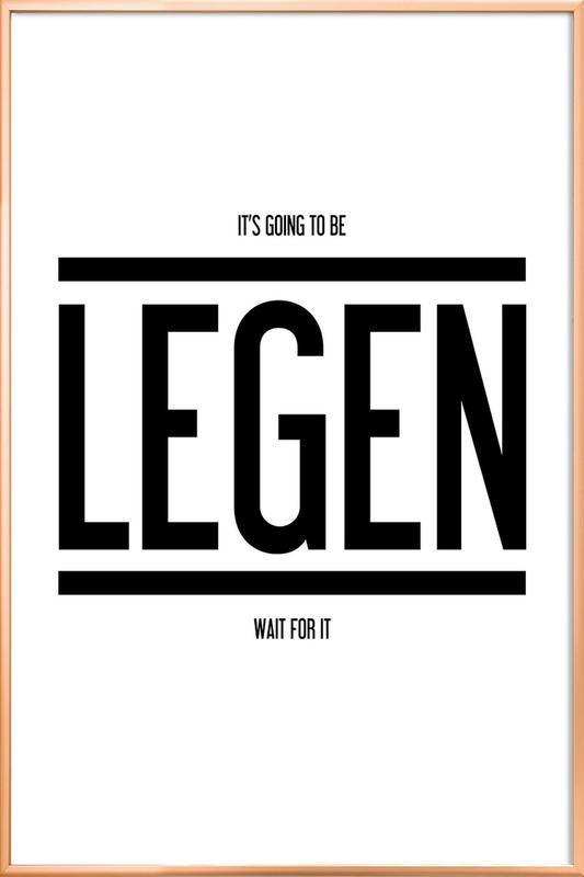 Legendary 1 -Poster im Alurahmen