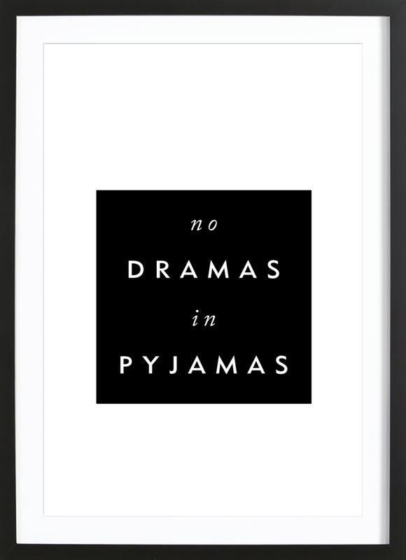 No Drama Framed Print