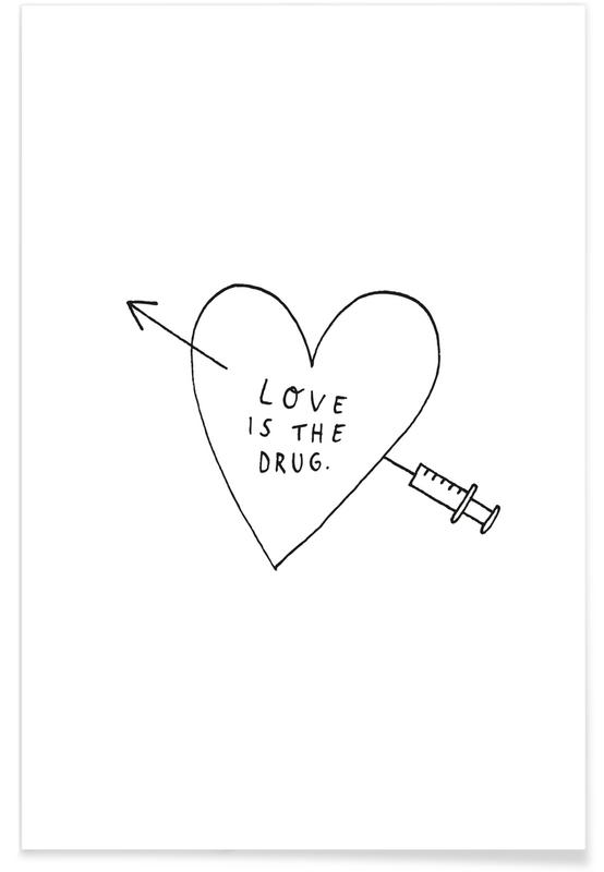Love Is the Drug -Poster
