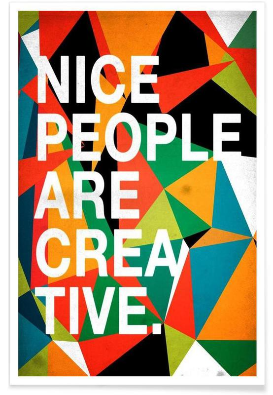 Nice people are Creative affiche