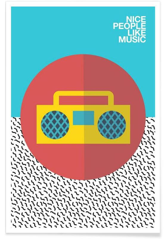 Nice people Like Music Poster