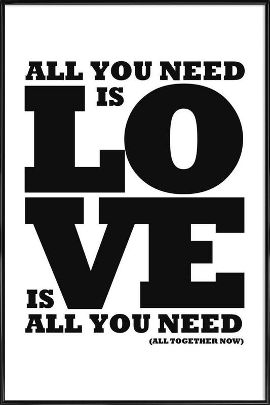 All you need is love Framed Poster