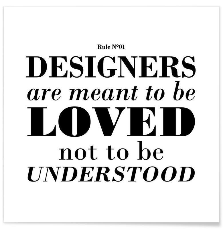 Rule 01 - Designer are meant.. Poster