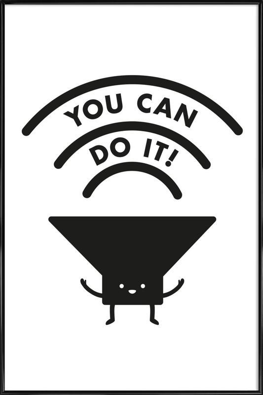 You Can Do It ingelijste poster