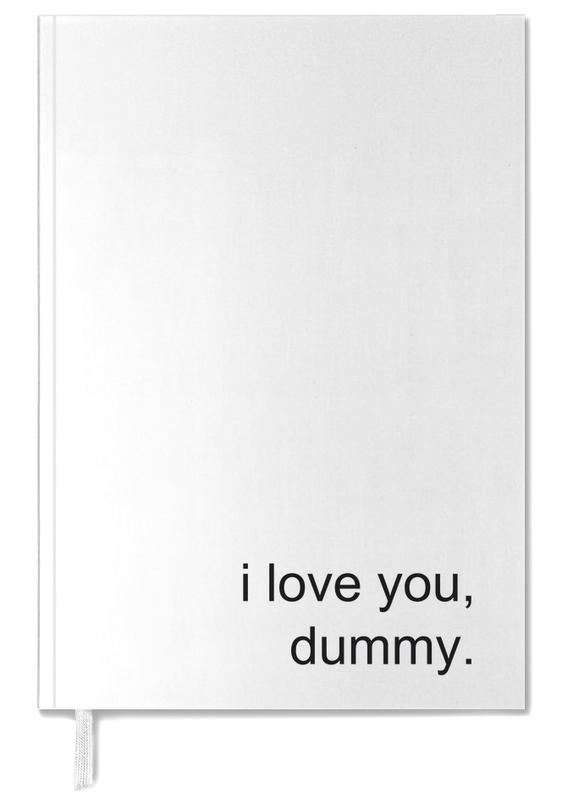 I Love You Dummy -Terminplaner