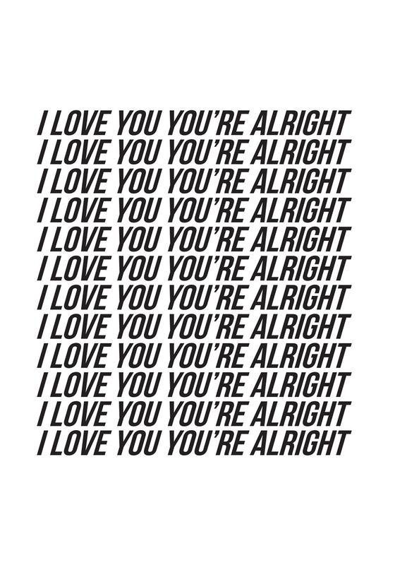 i love you youre alright Canvas Print