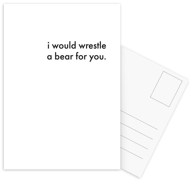 i would wrestle a bear for you Postkartenset